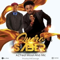 AZ feat Moan and Mic - Quero saber Image