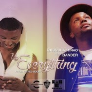 Chocolattinho Feat Bander - My Everything Image