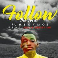 Funboy Moz feat. Jolix Christian - Follow The Focus Image